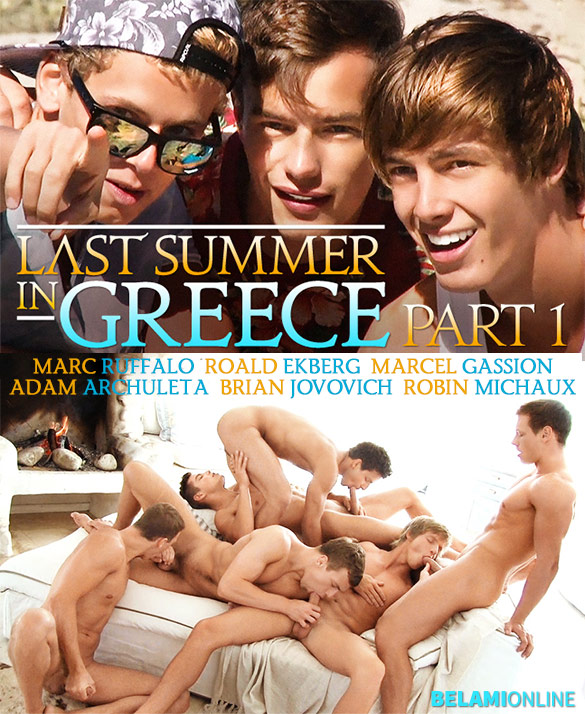 "BelAmi: Marc Ruffalo, Roald Ekberg, Marcel Gassion, Adam Archuleta, Brian Jovovich, and Robin Michaux suck each other off in ""Last Summer in Greece, Part 1"""