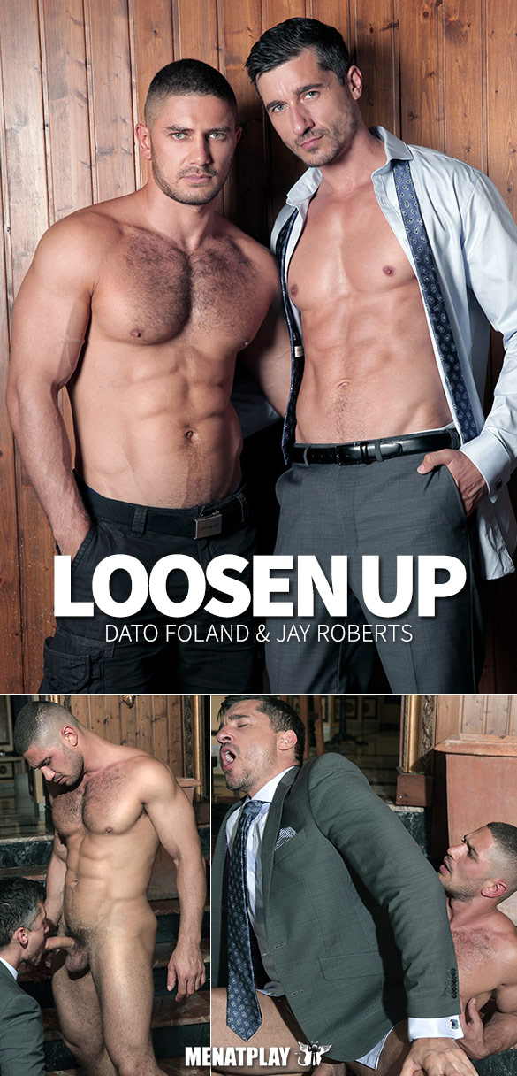 "MenAtPlay: Dato Foland fucks Jay Roberts in ""Loosen Up"""