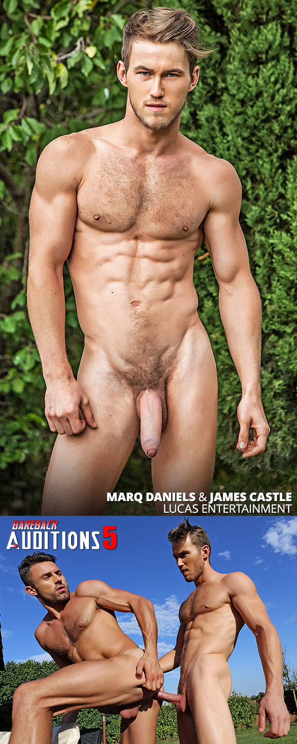 """Lucas Entertainment: Newcomer Marq Daniels makes his bareback debut with James Castle in """"Bareback Auditions 5"""""""