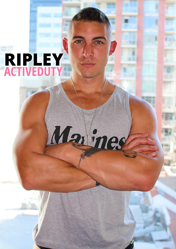 ActiveDuty: Hot newcomer Ripley rubs one out