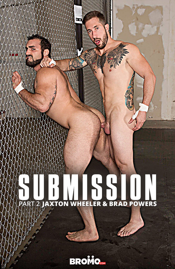 "Bromo: Brad Powers bangs Jaxton Wheeler bareback in ""Submission, Part 2"""