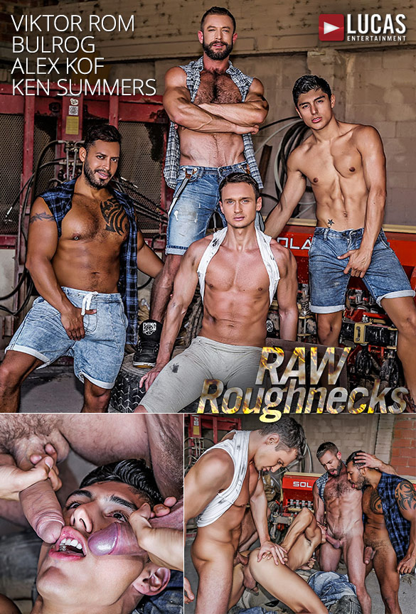 "Lucas Entertainment: Ken Summers bottoms for Alex Kof, Viktor Rom and Bulrog in ""Raw Roughnecks"""