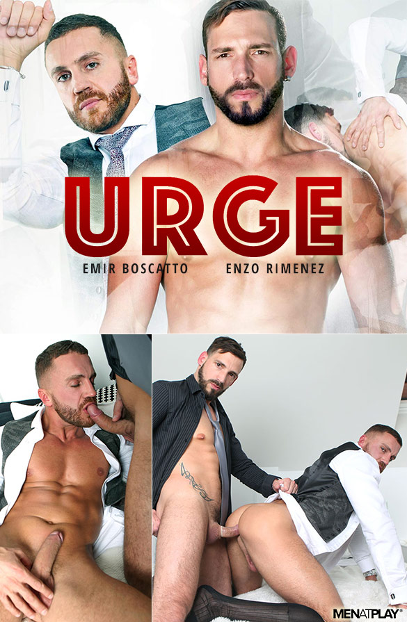 "MenAtPlay: Enzo Rimenez fucks Emir Boscatto in ""Urge"""