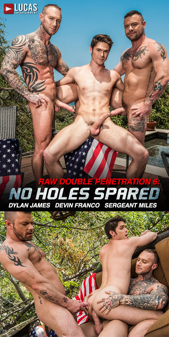 "Lucas Entertainment: Sergeant Miles and Dylan James double-team Devin Franco in ""Raw Double Penetrations 6: No Holes Spared"""