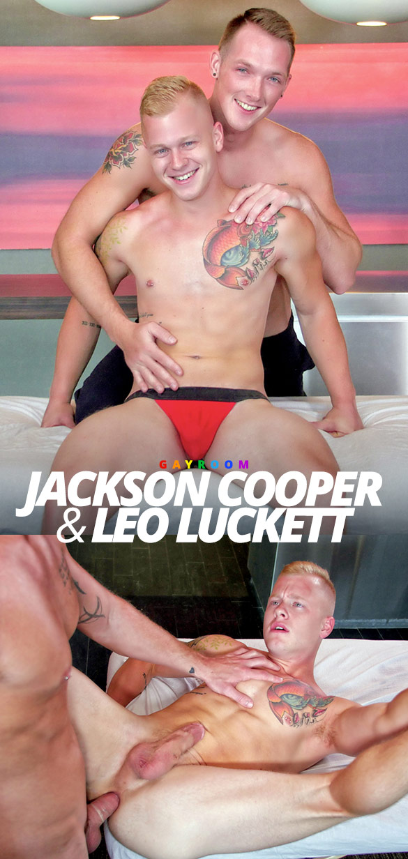 "GayRoom: Jackson Cooper fucks Leo Luckett in ""Rub Me Tender"""