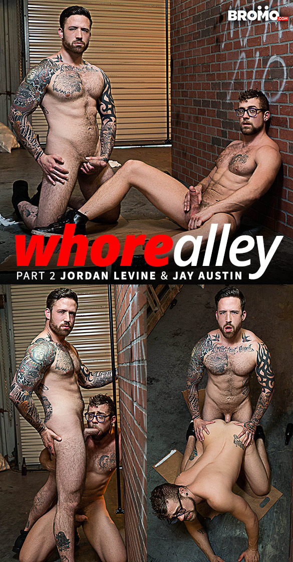 "Bromo: Jordan Levine pounds Jay Austin raw in ""Whore Alley, Part 2"""
