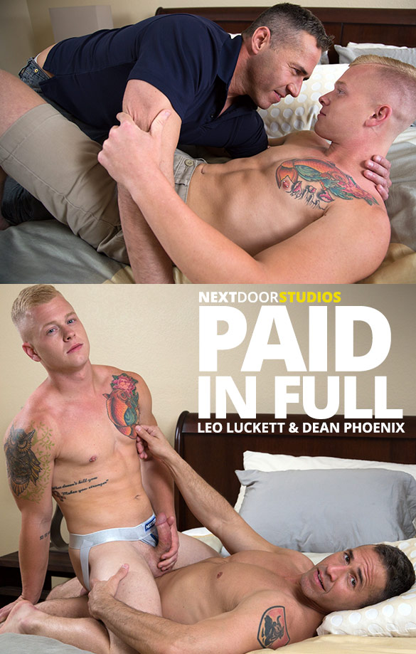 "Next Door Studios: Leo Luckett rides muscle daddy Dean Phoenix bareback in ""Paid in Full"""