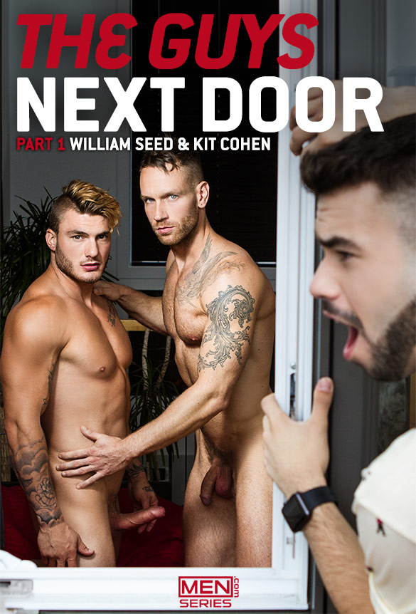 "Men.com: William Seed bangs Kit Cohen in ""The Guys Next Door, Part 1"""