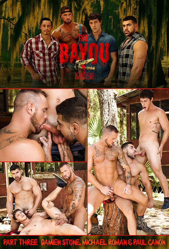 "Men.com: Damien Stone, Michael Roman and Paul Canon's hot threeway fuck in ""The Bayou, Part 3"""