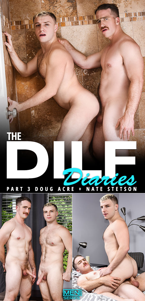 "Men.com: Nate Stetson bangs Doug Acre in ""The DILF Diaries, Part 3"""
