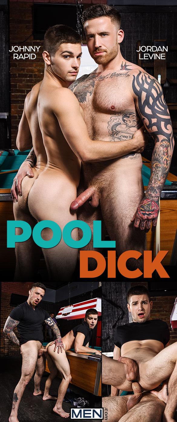 "Men.com: Jordan Levine bangs Johnny Rapid in ""Pool Dick"""