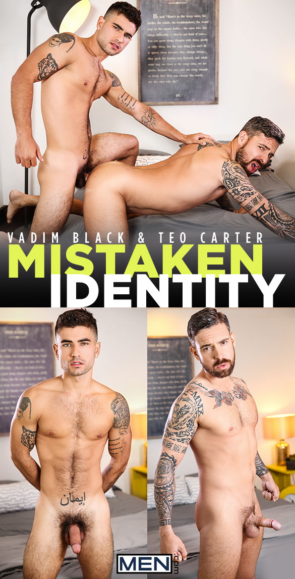 "Men.com: Vadim Black fucks Teo Carter in ""Mistaken Identity"""