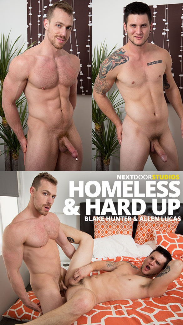 "Next Door Studios: Blake Hunter fucks Allen Lucas raw in ""Homeless & Hard Up"""