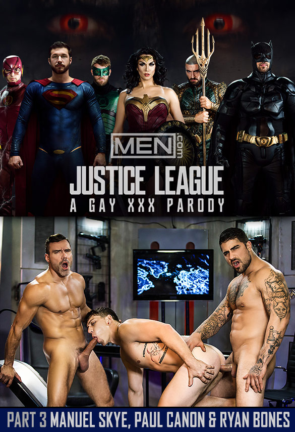 "Men.com: Manuel Skye and Ryan Bones tag team Paul Canon in ""Justice League: A Gay XXX Parody, Part 3"""