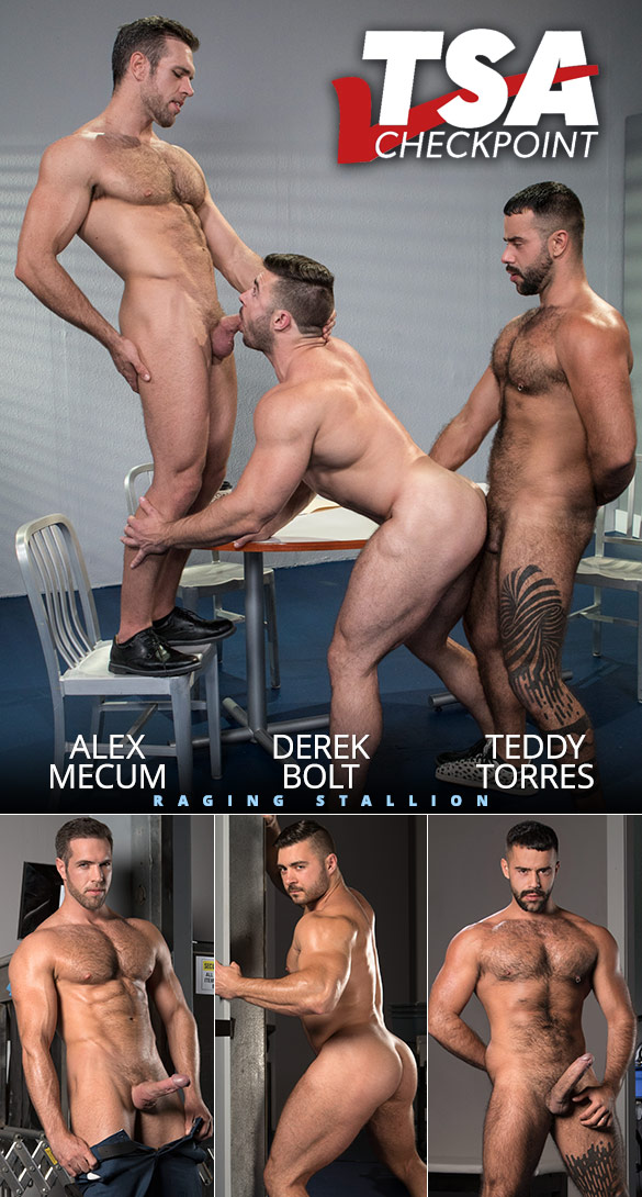 "Raging Stallion: Alex Mecum and Teddy Torres fuck Derek Bolt's muscle butt in ""TSA Checkpoint"""