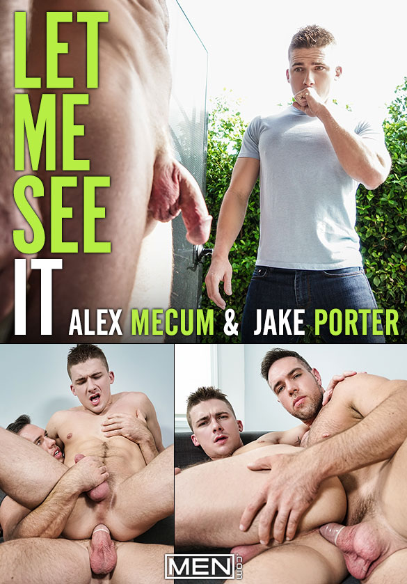 "Men.com: Jake Porter rides Alex Mecum's big dick in ""Let Me See It"""