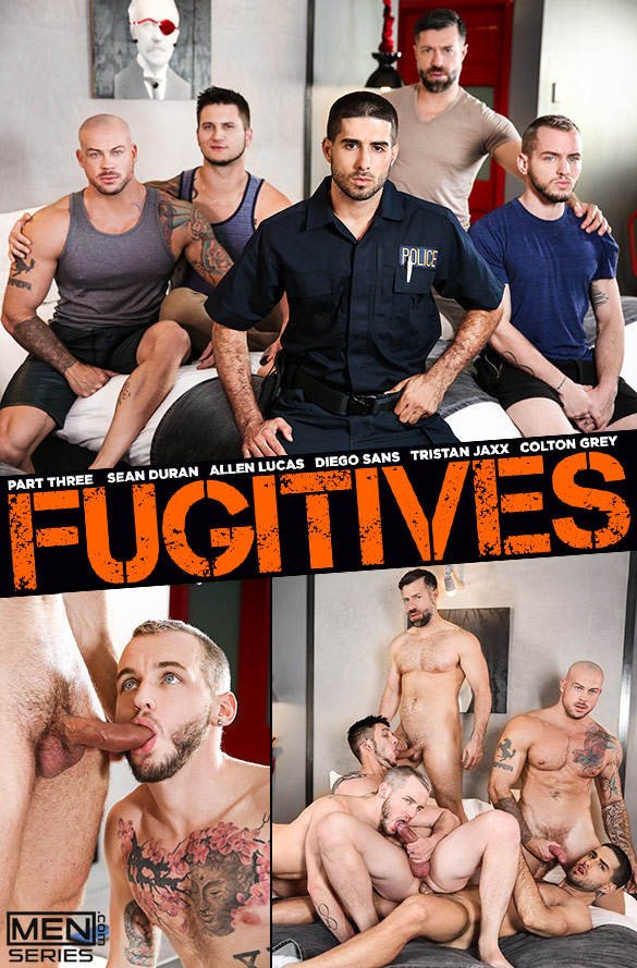 "Men.com: Diego Sans, Sean Duran and Tristan Jaxx fuck Allen Lucas and Colton Grey in ""Fugitives, Part 3"""
