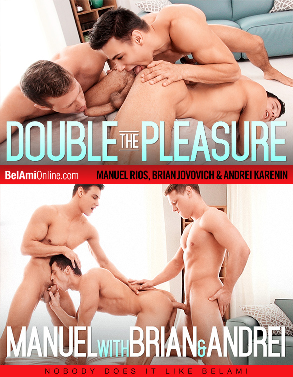 BelAmi: Manuel Rios, Andrei Karenin and Brian Jovovich fuck each other raw