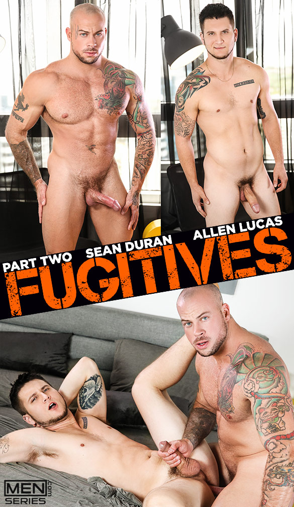 "Men.com: Sean Duran fucks Allan Lucas in ""Fugitives, Part 2"""