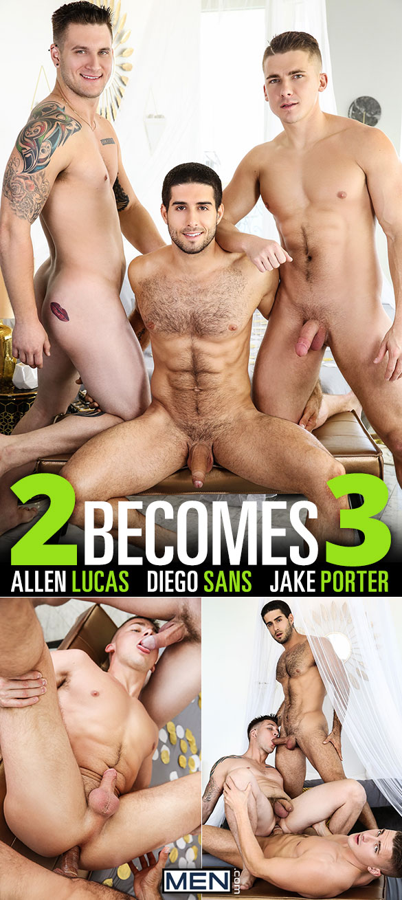 "Men.com: Diego Sans, Jake Porter and Allen Lucas in ""2 Becomes 3"""