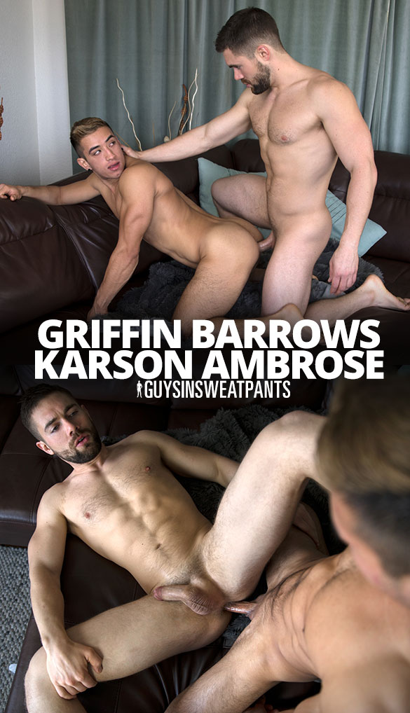 "GuysInSweatpants: Griffin Barrows and Karson Ambrose flip fuck raw in ""Griffin's New Playtoy"""