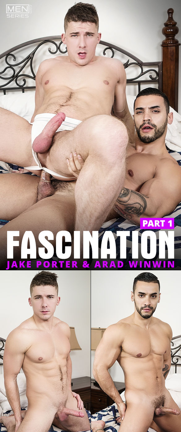 "Men.com: Arad Winwin bangs Jake Porter in ""Fascination, Part 1"""