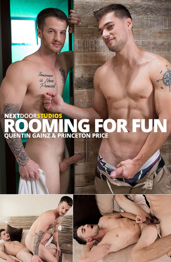 "Next Door Studios: Quentin Gainz and Princeton Price flip fuck raw in ""Rooming for Fun"""