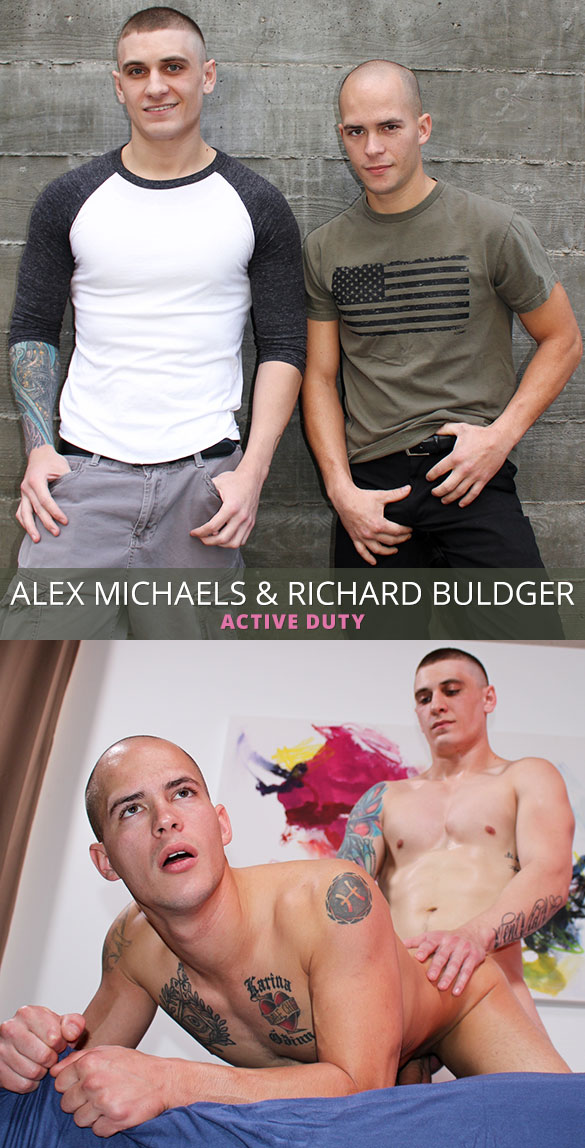 ActiveDuty: Alex Michaels fucks Richard Buldger bareback