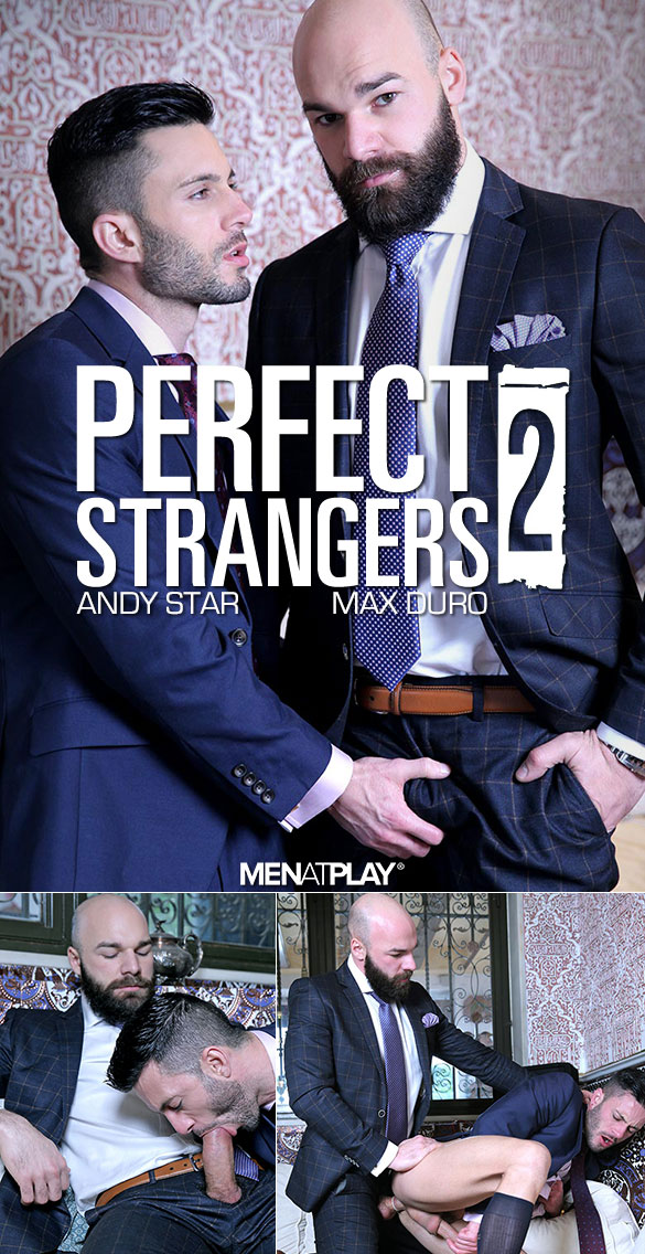 "MenAtPlay: Max Duro fucks Andy Star in ""Perfect Strangers 2"""