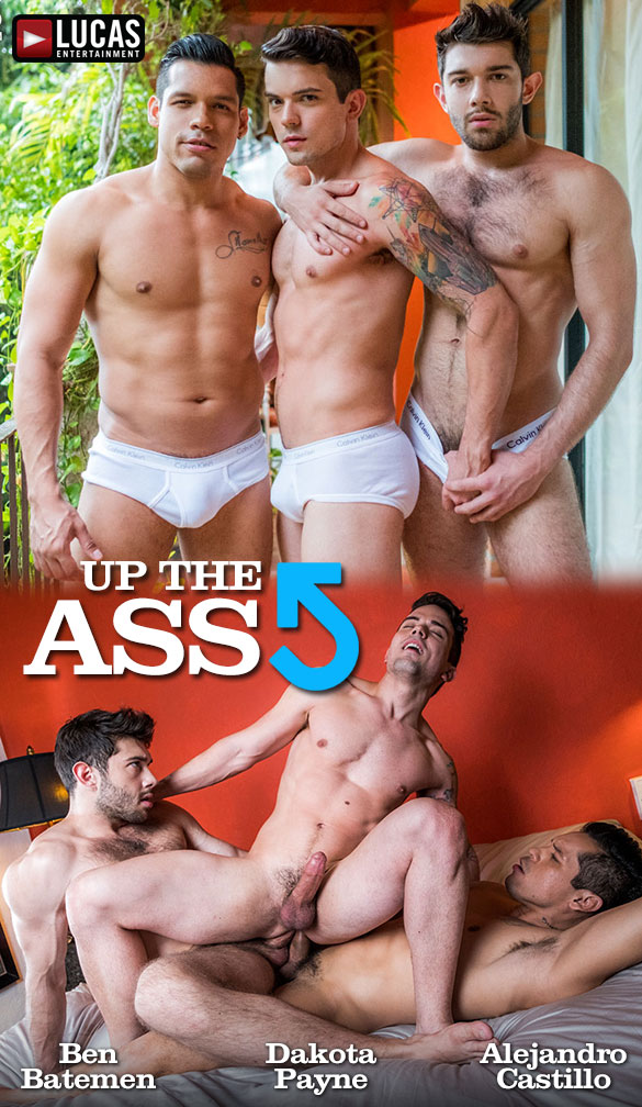 "Lucas Entertainment: Ben Batemen and Alejandro Castillo double penetrate Dakota Payne in ""Up The Ass"""