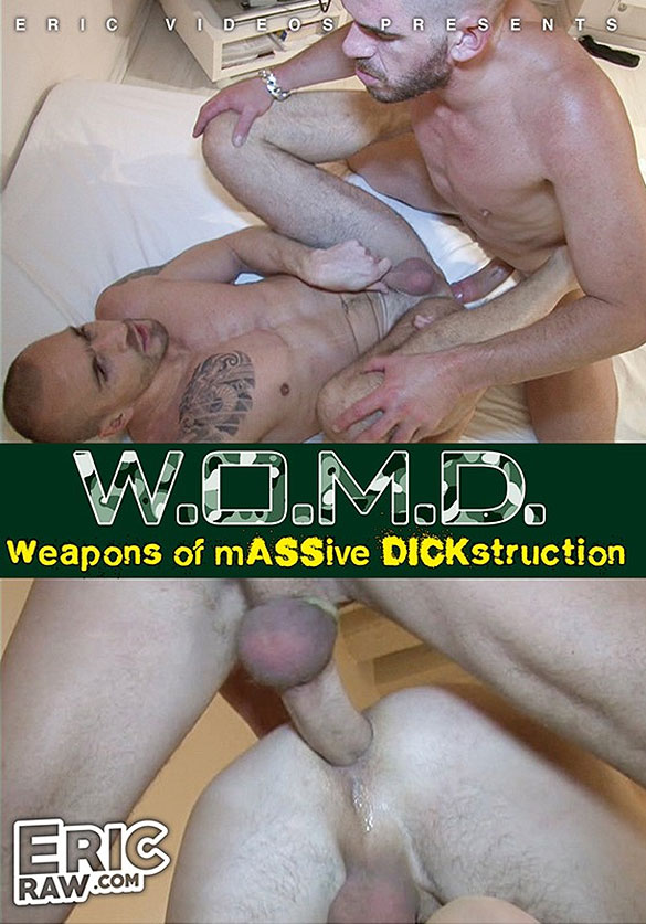 "NakedSword: EricVideos' ""W.O.M.D.: Weapons of Massive Dickstruction"""