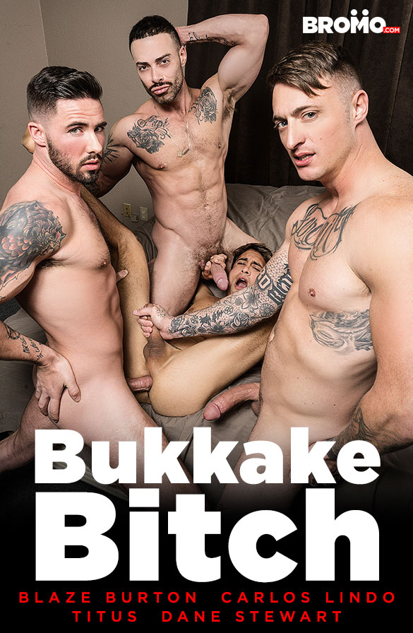 "Bromo: Blaze Burton, Carlos Lindo and Dane Stewart bang Titus raw ""Bukkake Bitch"""