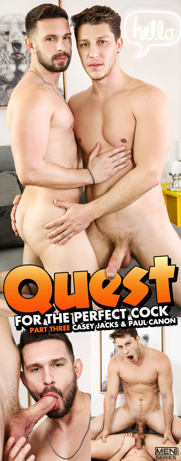 "Men.com: Paul Canon fucks Casey Jacks in ""Quest for the Perfect Cock, Part 3"""