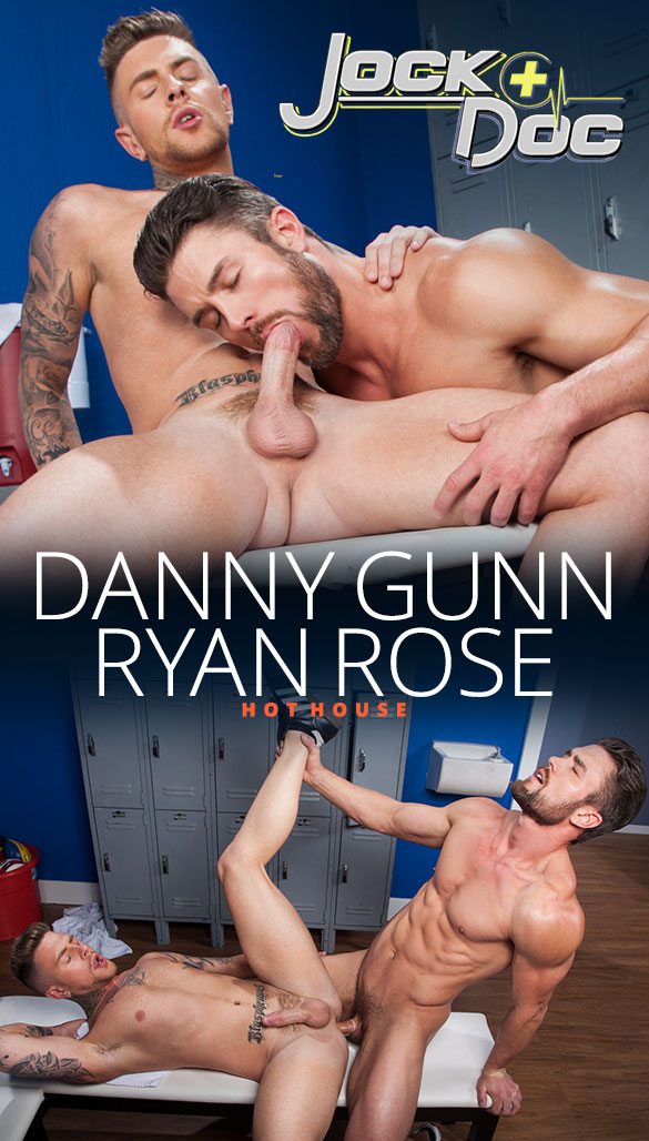 "HotHouse: Ryan Rose pounds Danny Gunn in ""Jock Doc"""