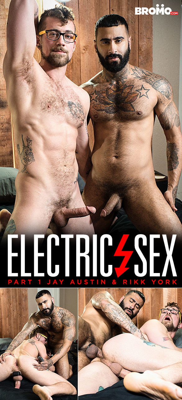 "Bromo: Rikk York pounds Jay Austin in ""Electric Sex, Part 1"""