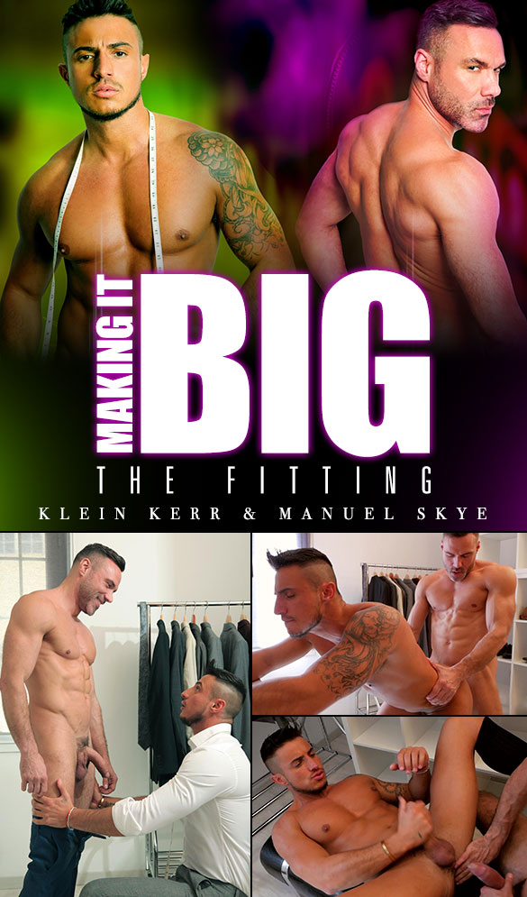 "MenAtPlay: Manuel Skye fucks Klein Kerr in ""Making It Big: The Fitting"""