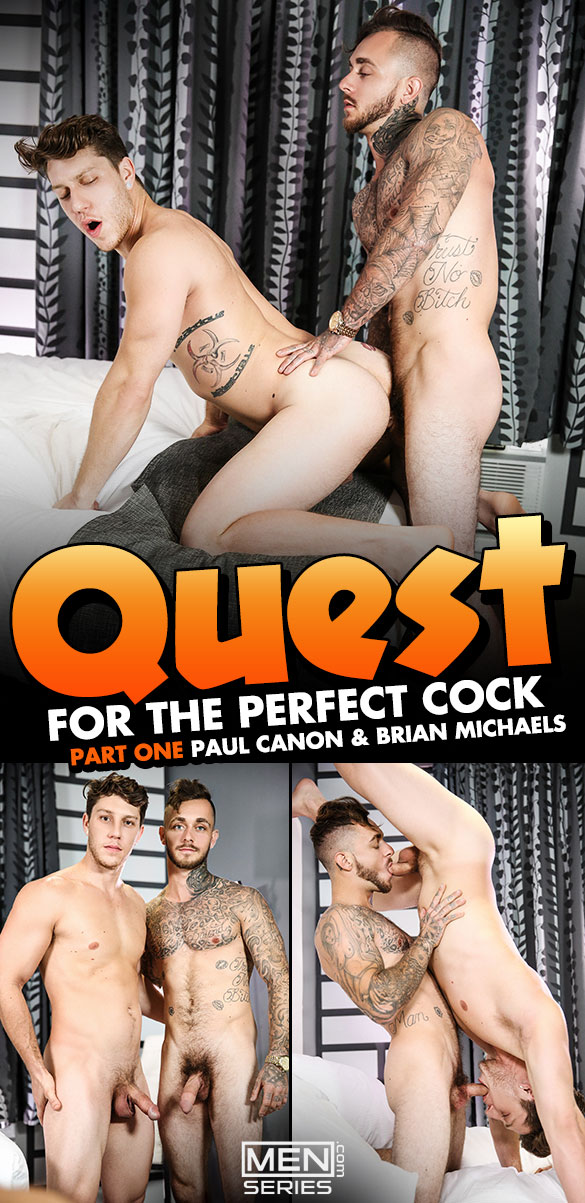 "Men.com: Brian Michaels tops Paul Canon in ""Quest for the Perfect Cock, Part 1"""