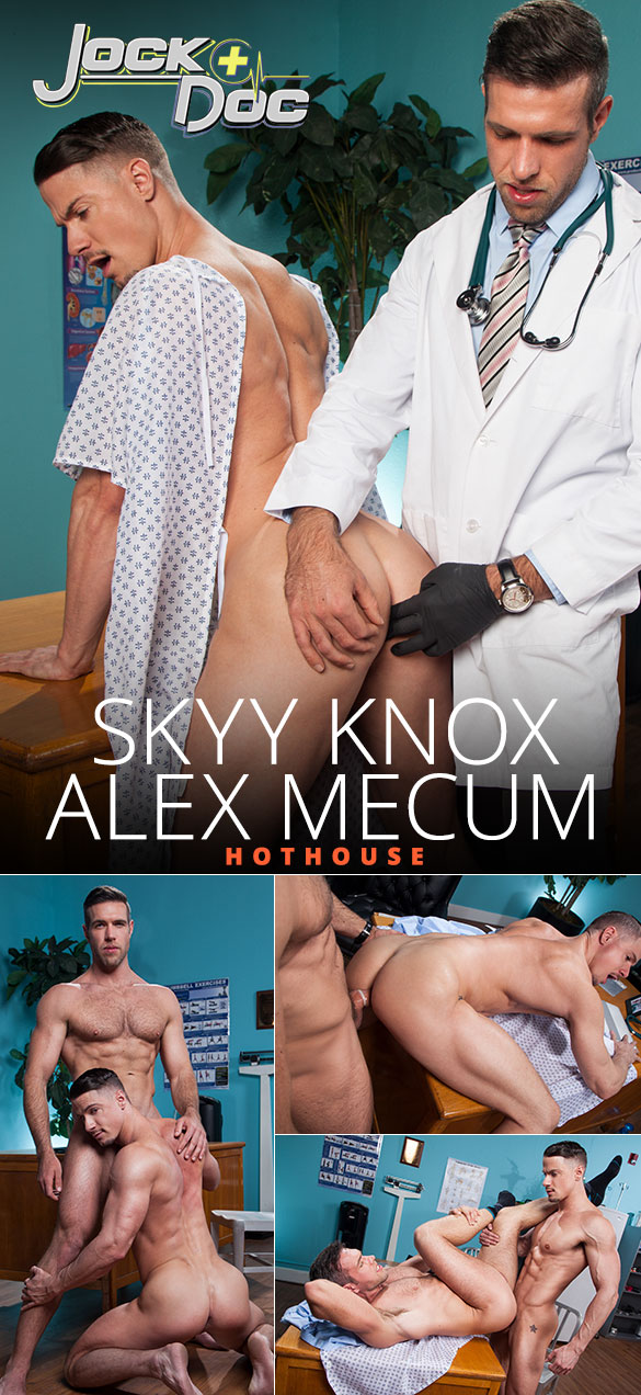 "HotHouse: Skyy Knox and Alex Mecum flip fuck in ""Jock Doc"""