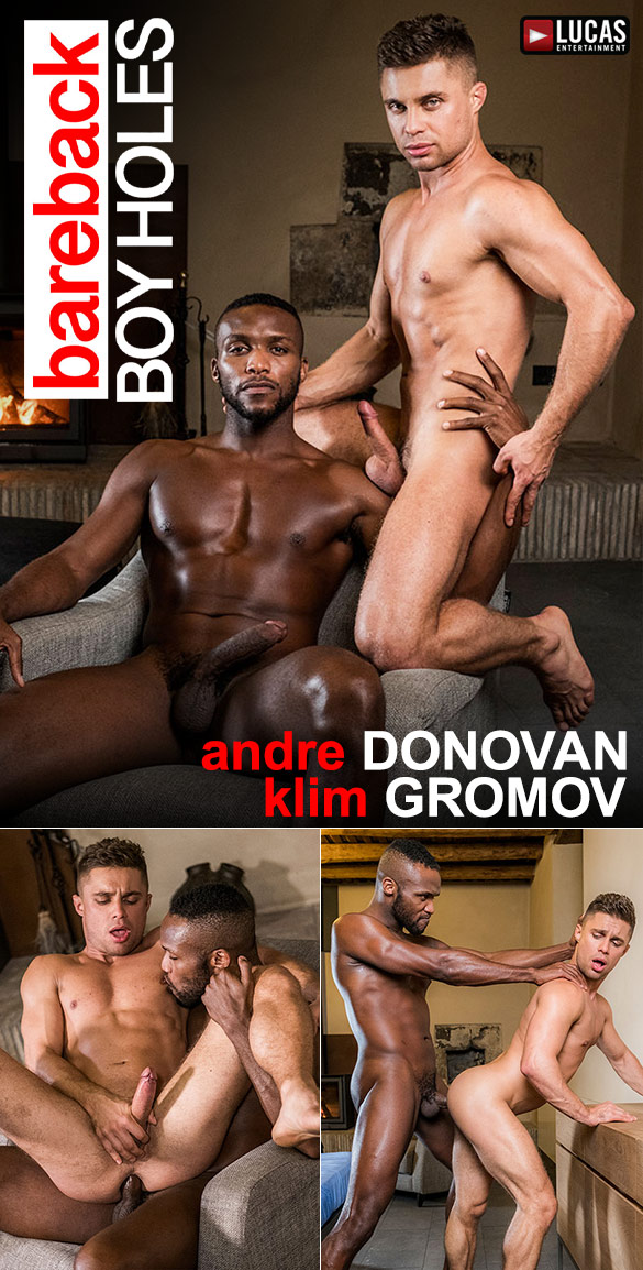"Lucas Entertainment: Andre Donovan deep dicks Klim Gromov in ""Bareback Boyholes"""