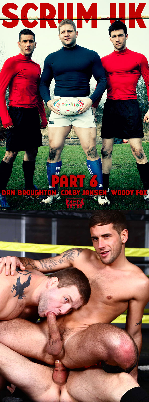"Men.com: Dan Broughton gets fucked by Colby Jansen and Woody Fox in ""Scrum, Part 6"""