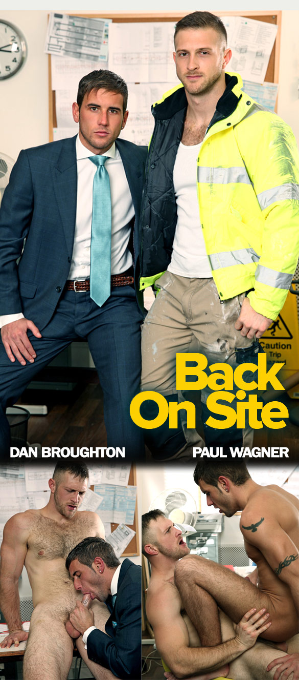 "MenAtPlay: Paul Wagner fucks Dan Broughton in ""Back On Site"""