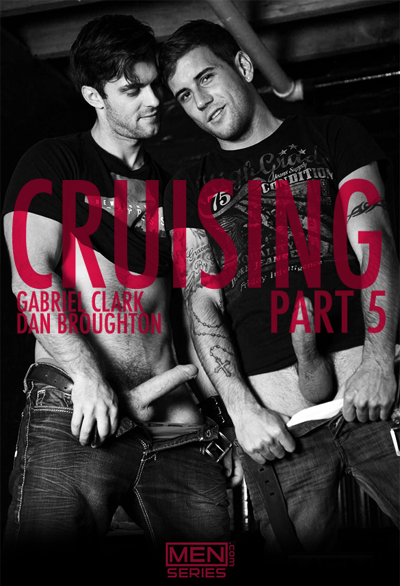 "Men.com: Gabriel Clark fucks Dan Broughton in ""Cruising, Part 5"""