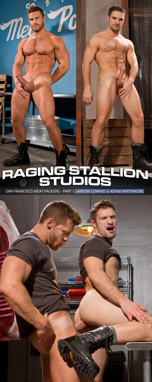 "Raging Stallion: Landon Conrad pounds Adam Wirthmore in ""San Francisco Meat Packers, Part 1"""