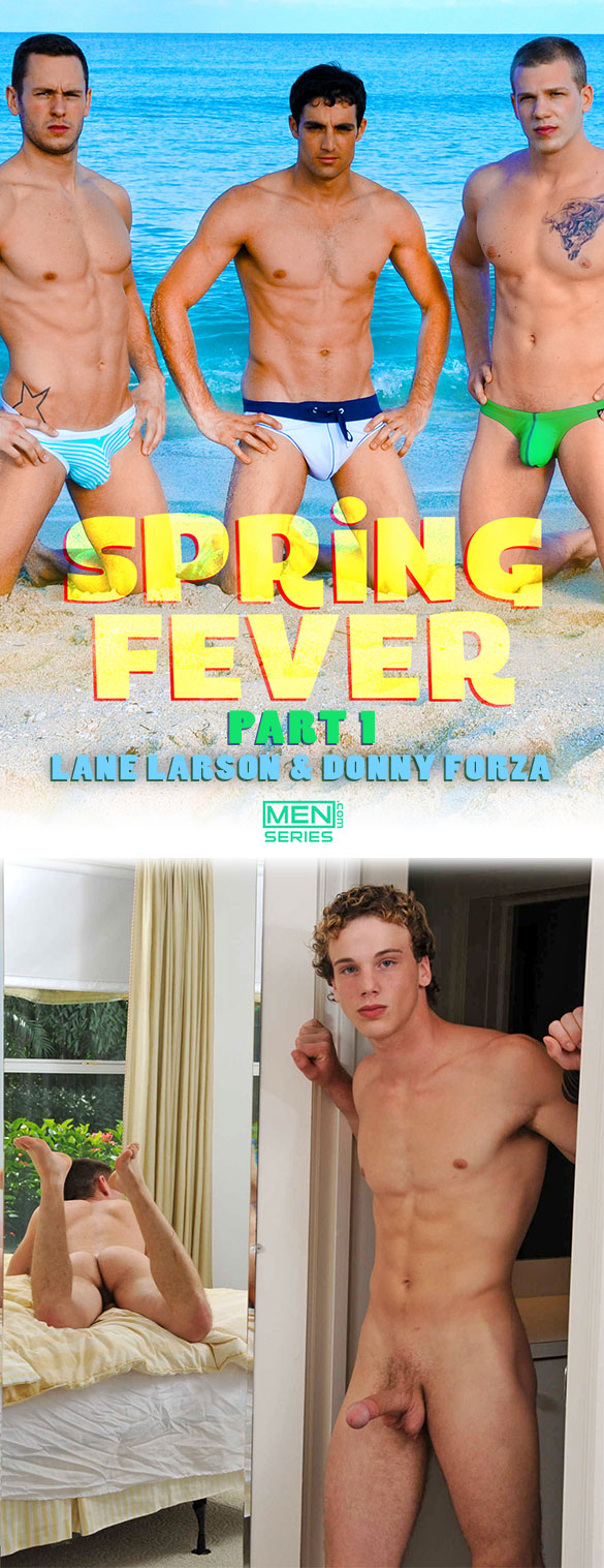 "Men.com: Donny Forza fucks Lane Larson in ""Spring Fever, Part 1"""