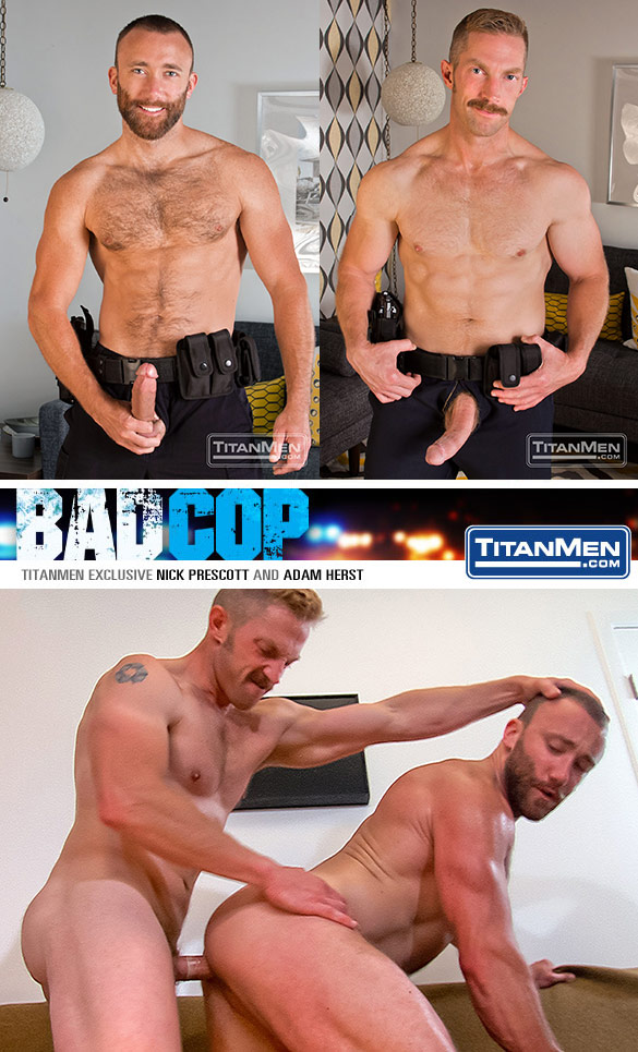 "TitanMen: Adam Herst and Nick Prescott flip fuck in ""Bad Cop"""