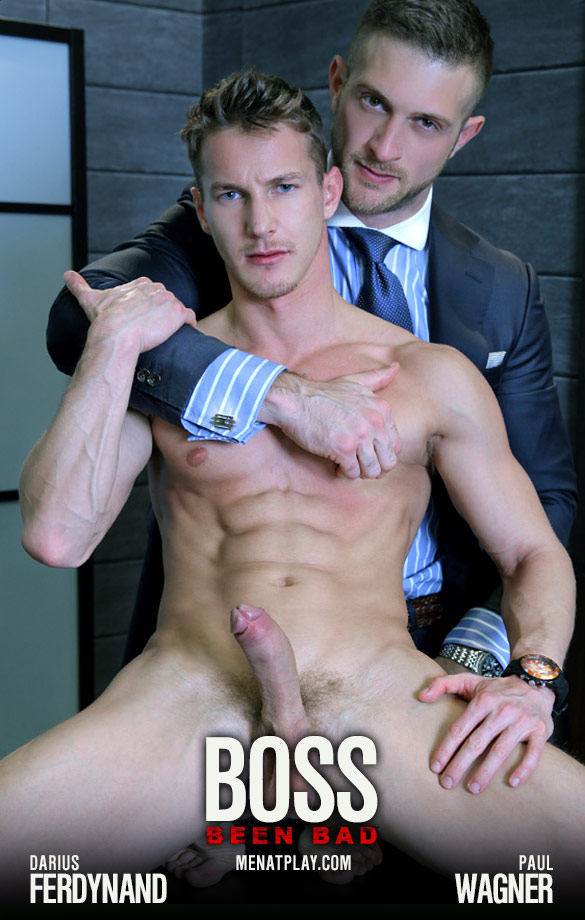 "MenAtPlay: Paul Wagner fucks Darius Ferdynand in ""Boss Been Bad"""