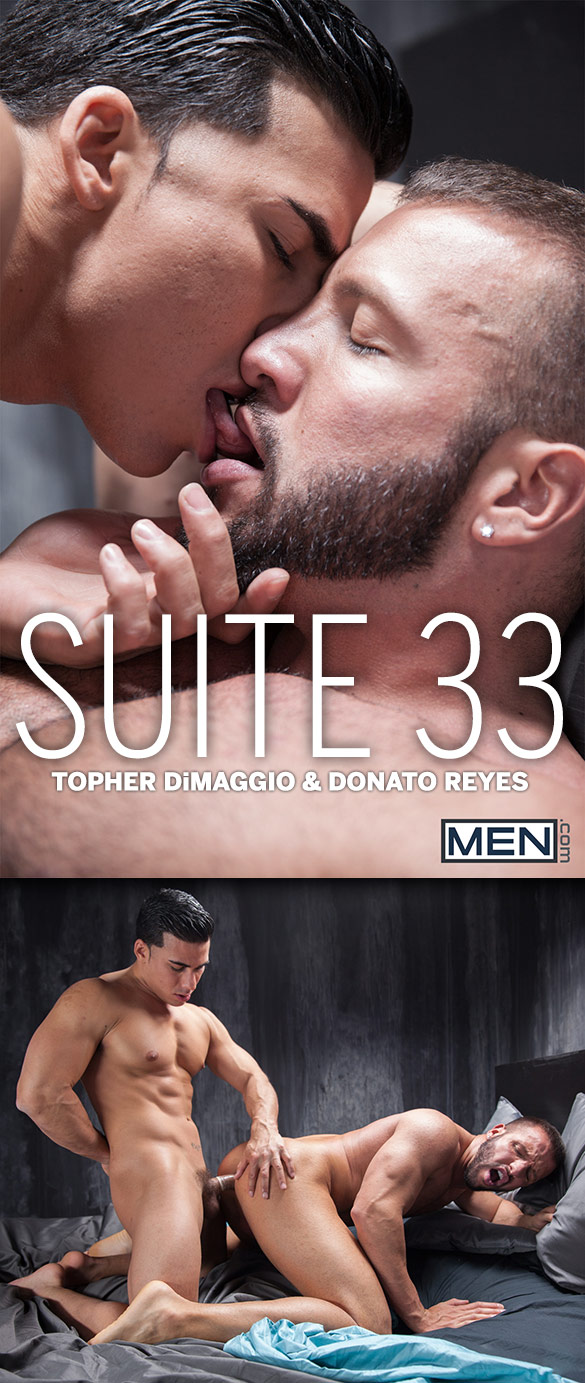 "Men.com: Topher DiMaggio fucks Donato Reyes in ""Suite 33, Part 1"""