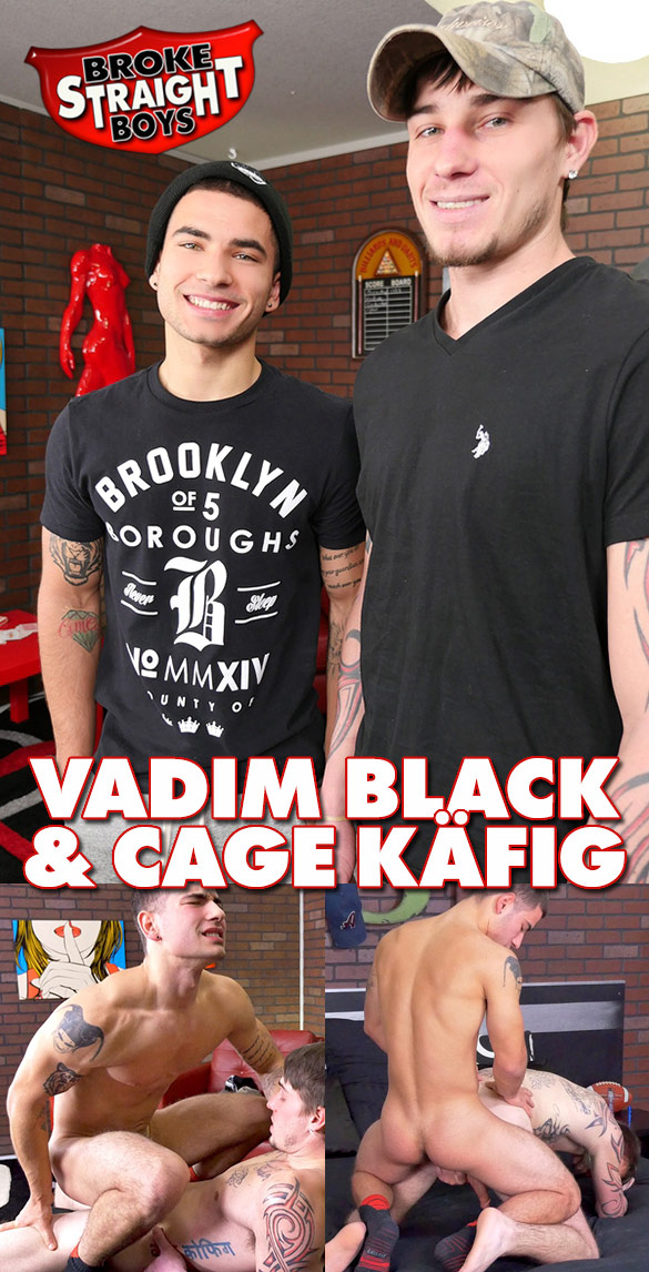 Broke Straight Boys: Vadim Black and Cage Käfig fuck each other bareback