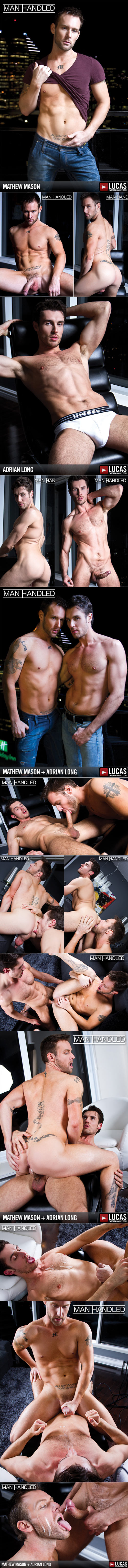 "LucasEntertainment: Adrian Long fucks Mathew Mason in ""Man Handled"""